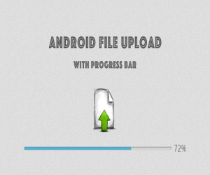 Android Uploading Camera Image, Video to Server with Progress Bar